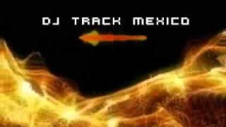 DJ mendez Lady Feat DJ Track México.wmv
