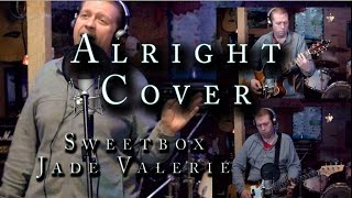 Alright - Quick Cover ( Sweetbox ) Jade Valerie