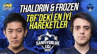 THALDRİN & FROZEN - TBF EN İYİ HAREKETLER!