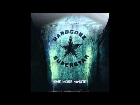 hardcore-superstar-one-more-minute-hq-quality-sound-kraljosovina