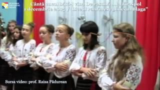 """Canta cucu în Bucovina  ...la liceul românesc """"Lucian Blaga"""" Tiraspol de 1 decembrie (2015)"""