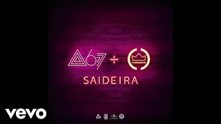 Atitude 67 - Saideira ft. Thiaguinho