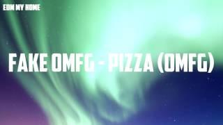 [OMFG Style] Fake OMFG - Pizza (OMFG)
