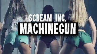 Scream Inc: Machinegun (Official Music Video)