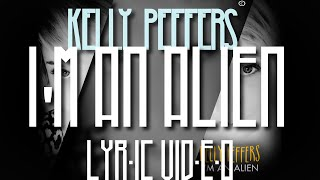 【Folk】Kelly Peffers - I'm an alien (HD Lyric Video)