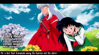 "[TYER] English Inuyasha ED4 - ""Every Heart"" [feat.Angela]"