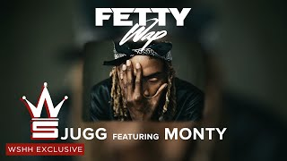 "Fetty Wap ""Jugg"" Feat. Monty (WSHH Exclusive - Official Audio)"