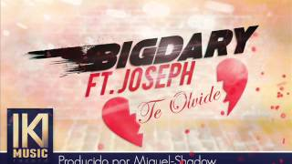 Te olvide - BigDary ft Joseph (Oficial Audio)