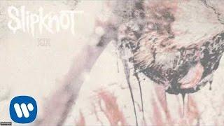 Slipknot - XIX (Audio)