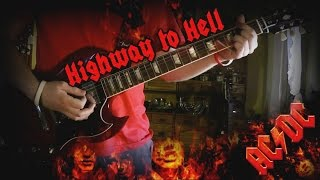 AC/DC - Highway to Hell (Guitar Cover) HD