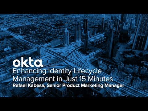 Okta Forum New York - Enhancing Identity Lifecycle Management in Just 15 Minutes
