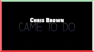 [Dance Cover] Chris Brown - Came To Do