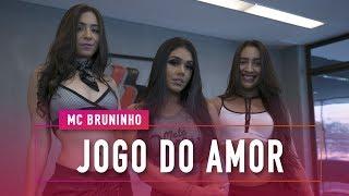 Jogo do Amor - MC Bruninho - Coregrafia: Mete Dança