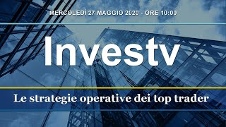 InvesTV:  le strategie operative dei top traders italiani