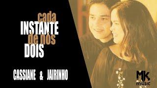 Cassiane e Jairinho - Quem Ele Ama