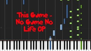 This Game - No Game No Life OP [Easy Piano Tutorial] (♫)
