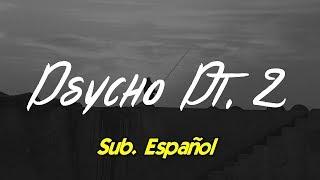 Russ - Psycho Pt.2 subtitulada español
