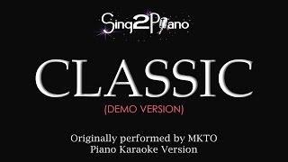 Classic (Piano Karaoke Demo) MKTO