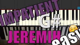 Jeremih IMPATIENT EASY PIANO TUTORIAL