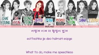 Twice - Like Ooh-Aah (OOH-AHH하게) [Eng/Rom/Han] Picture + Color Coded HD