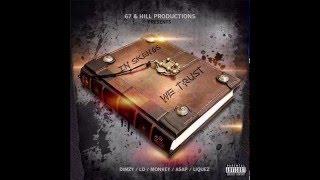 67 - My Money feat. (Monkey & LD)