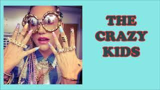 Ke$ha - Crazy Kids (Karaoke)