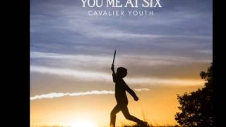 Hope for the best - You me at six - Cavalier Youth
