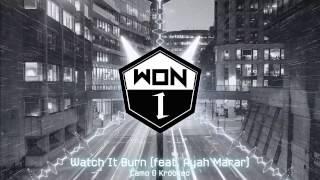 Camo & Krooked - Watch It Burn (feat. Ayah Marar)