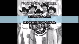 CON EL ULTIMO ADIOS LOS NORTEÑOS DE OJINAGA