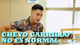 CHEYO CARRILLO - NO ES NORMAL (Versión Pepe's Office)