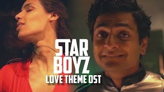 Love Theme + Behind the Scenes- Star Boyz Original Soundtrack #LaughterGames