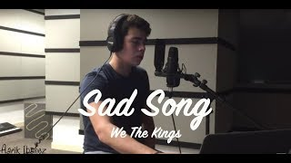 Sad Song - We The Kings Cover (Aarik Ibanez)