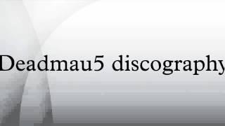 Deadmau5 discography