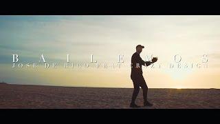 José de Rico - Bailemos (feat. Crazy Design) Videoclip Oficial