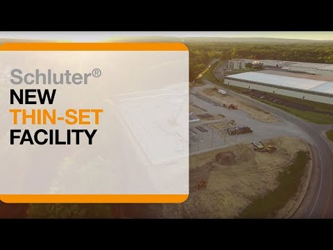 Schluter®-Systems Thin-set Facility