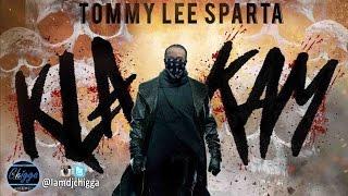 Tommy Lee Sparta - Kla Kam (Mavado, Alkaline, Jahmiel Diss)