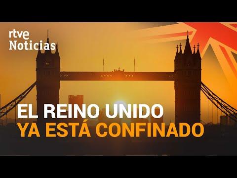 PRIMER DÍA del nuevo CONFINAMIENTO en REINO UNIDO | RTVE
