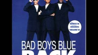 Bad Boys Blue - Back - A World Without You '98