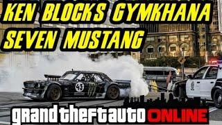 GTA 5 ONLINE : Ken Block's 1965 Gymkhana Seven Mustang [CUNNING STUNTS]