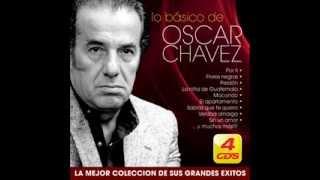 Un Cruel Puñal / Lo Básico De Oscar Chávez / Oscar Chávez