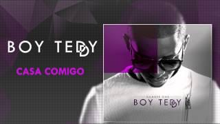 Boy Teddy - Casa Comigo (Official Audio)