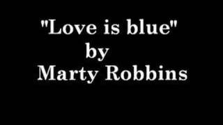 Marty Robbins - Love is blue
