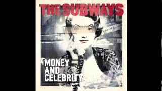 The Subways - Down Our Street (Official Upload)