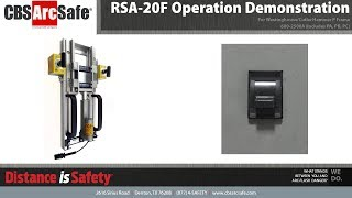 CBS ArcSafe® RSA-20F Operation Demonstration