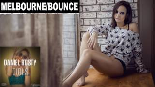 Daniel Rosty - Girls (Original Mix)