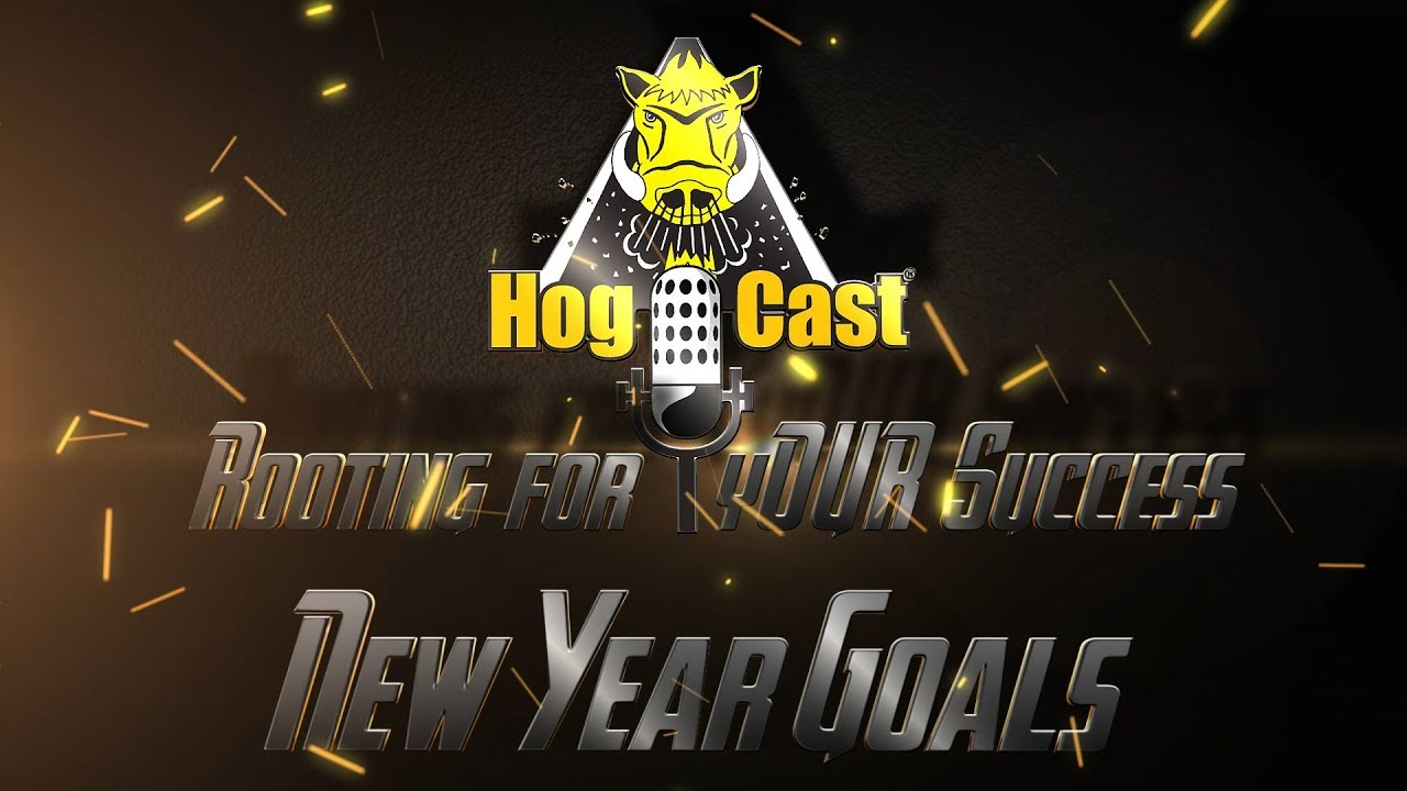 Hog Cast - New Year Goals