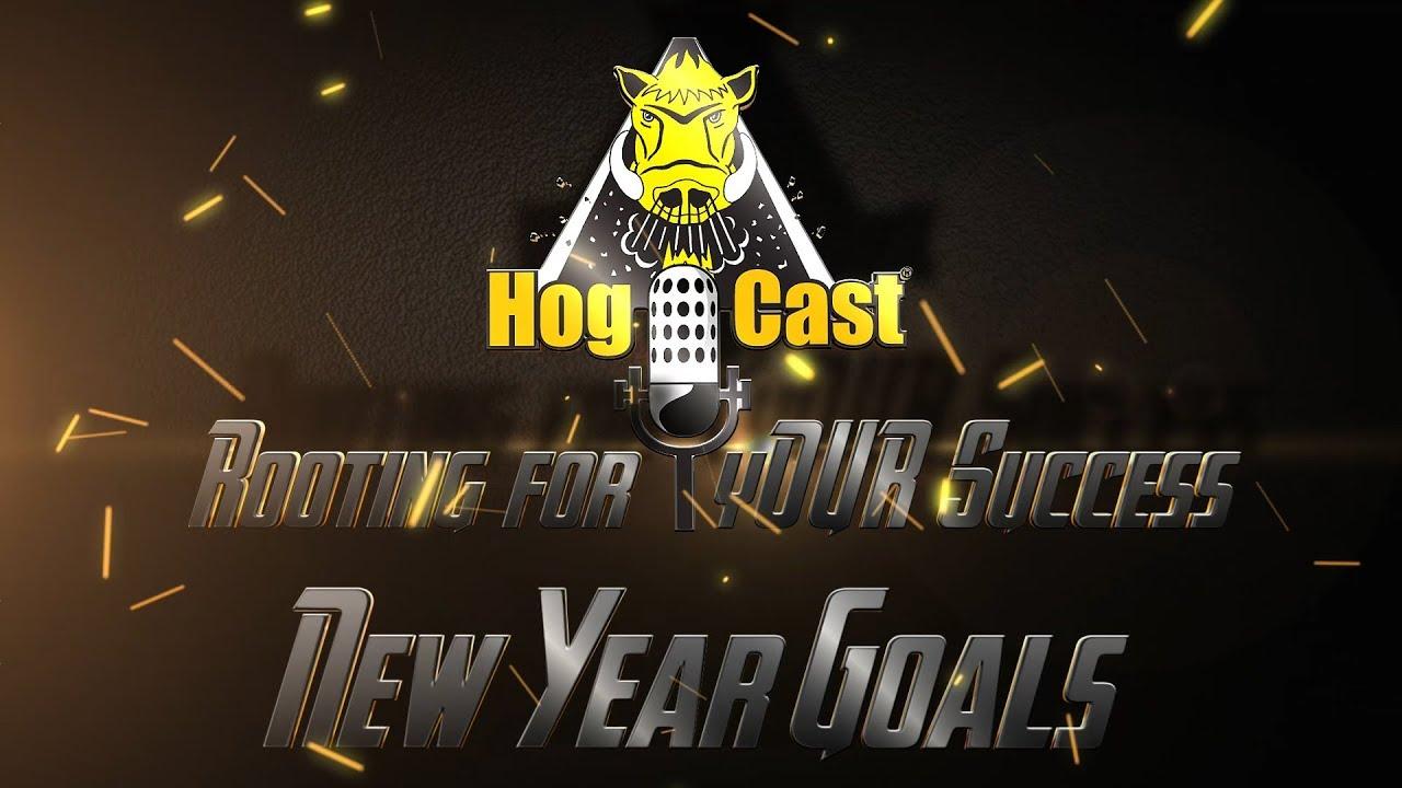 Hog Cast - New Year Goals