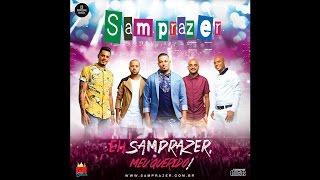 Samprazer - Eu Quero 100% (Áudio Oficial)