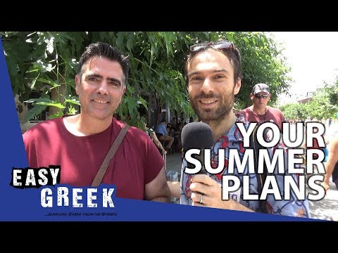 What are Greeks doing this summer? | Easy Greek 36 photo