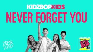 KIDZ BOP Kids - Never Forget You (KIDZ BOP 32)